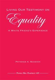 testimony of equality