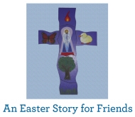 An Easter Story for Friends